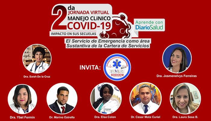"""Dan formal inicio a la 2da. Jornada Virtual Manejo Clínico del COVID-19 """"Conociendo el Impacto de sus Secuelas"""""""