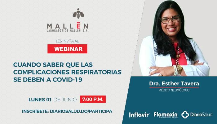 """Laboratorios Mallén invita a conferencia """"Cómo saber que las complicaciones respiratorias se deben a COVID-19"""""""