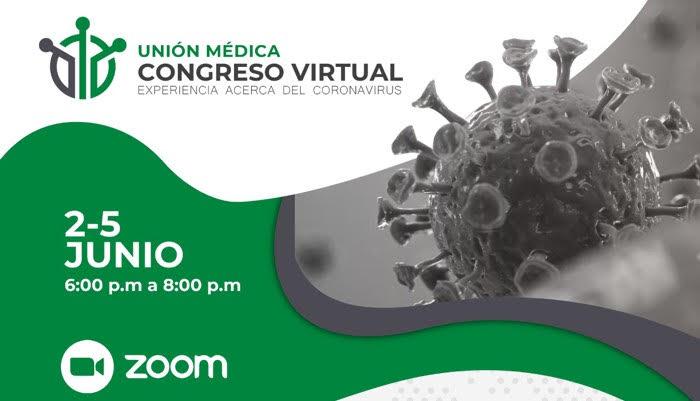 "Unión Médica realiza Congreso Virtual sobre ""Experiencia acerca del Coronavirus"""