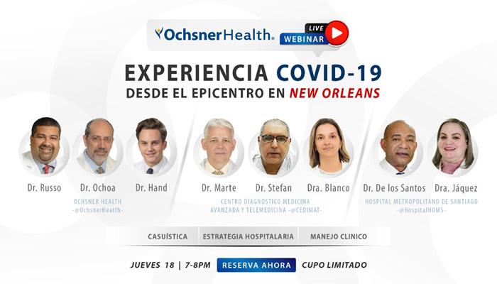 Ochsner invita a webinar sobre experiencia con Covid-19