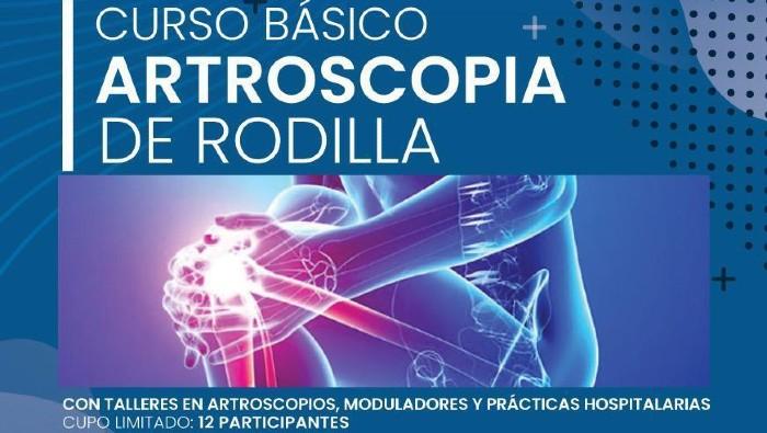 Sociedad Ortopedia realizará su primer Curso taller de Artroscopia de Rodilla