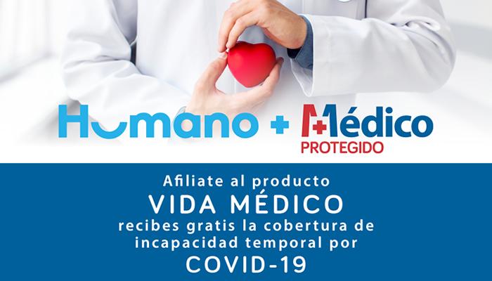 Humano y Médico Protegido ofrecen cobertura de incapacidad gratis por Covid-19