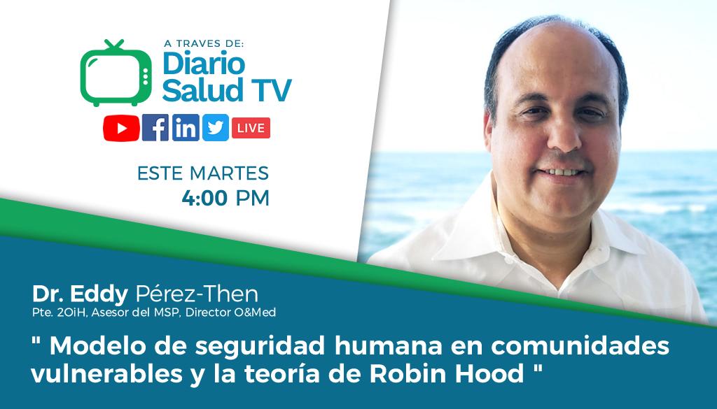 DiarioSalud TV invita a programa sobre modelo de seguridad humana