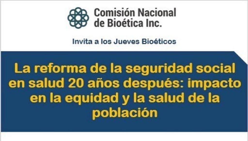 Comisión Bioética debatirá sobre reforma seguridad social