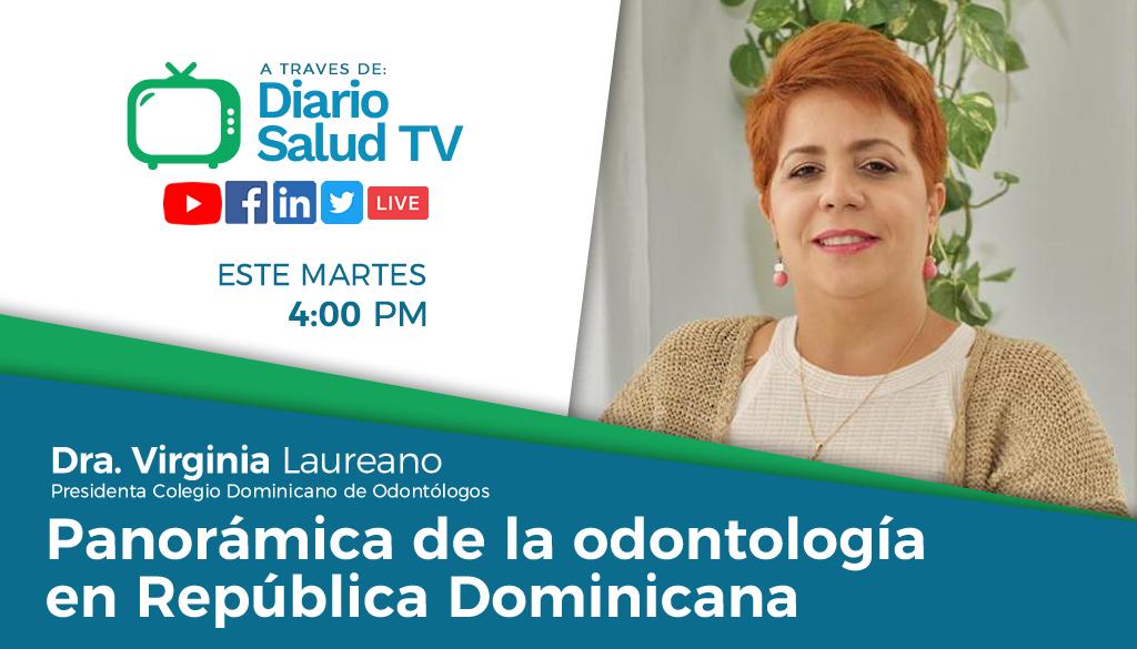 DiarioSalud TV hablará sobre situación de la odontología en RD